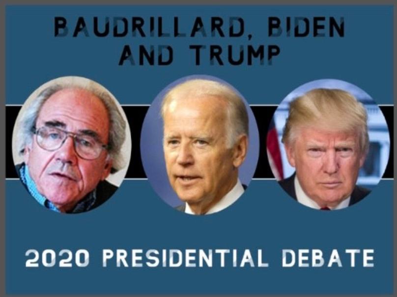 Baudrillard%2C+Biden+and+Trump%3A+Understanding+the+debates